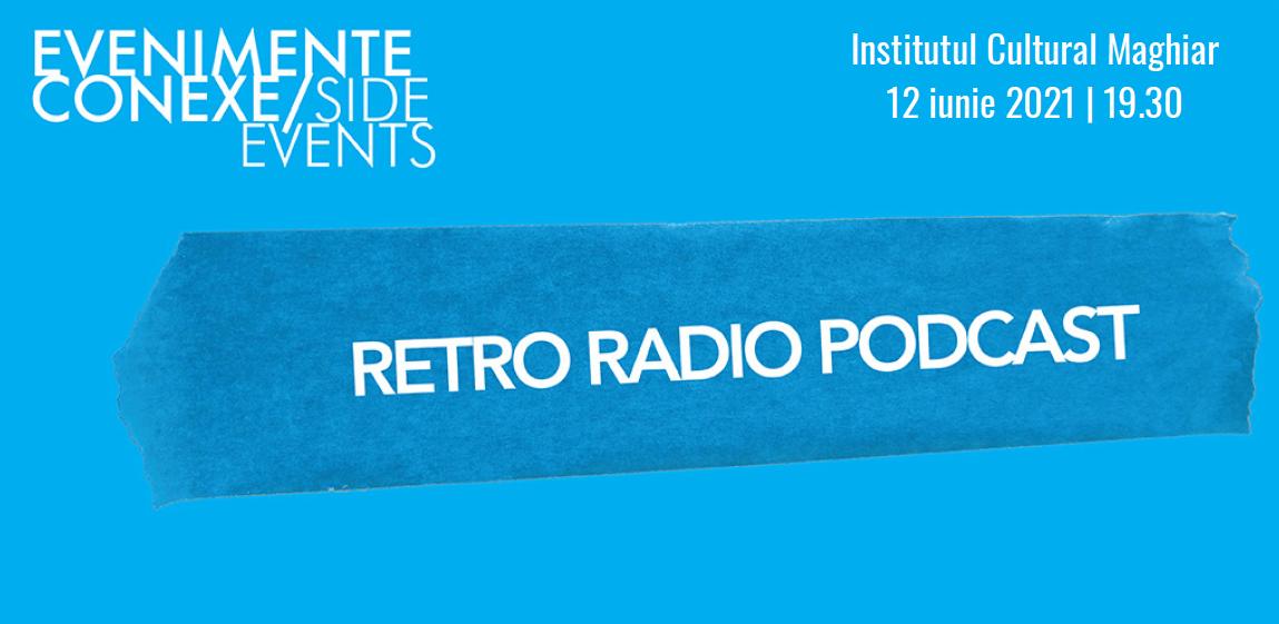 Retro Radio Podcast la OWR